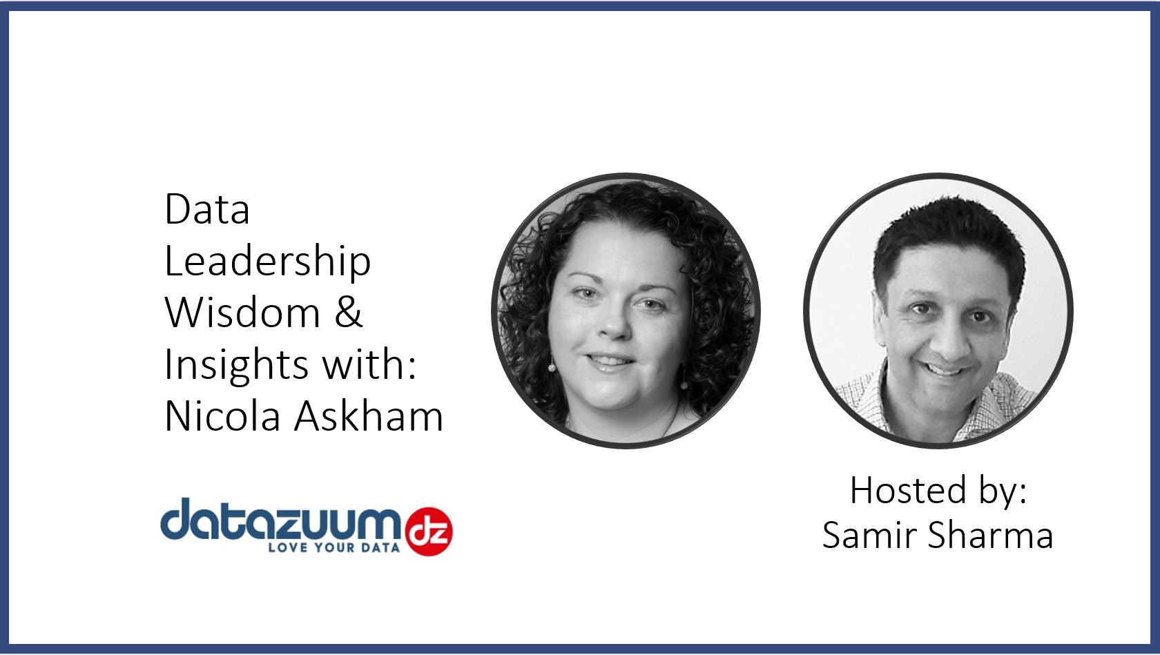 Webcast: Data Leadership, Wisdom & Insights With Nicola Askham