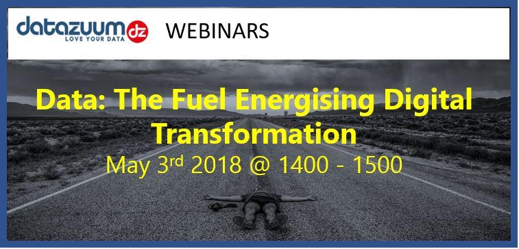 Data: The Fuel Energising Digital Transformation – Webinar